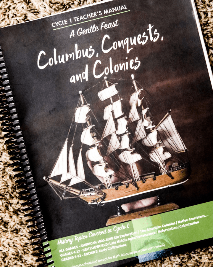 A Gentle Feast Cycle 1 Teachers Manual.  The title is Columbus, Conquests and Colonies.  It is a spiral notebook for homeschool.